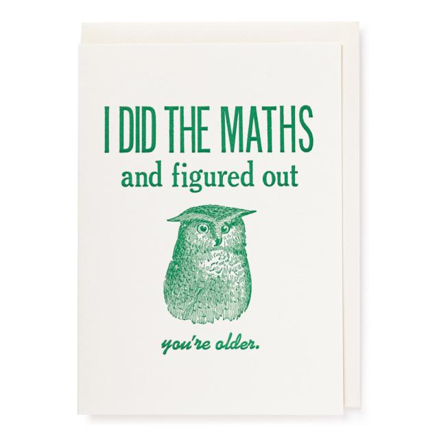 I did the Maths