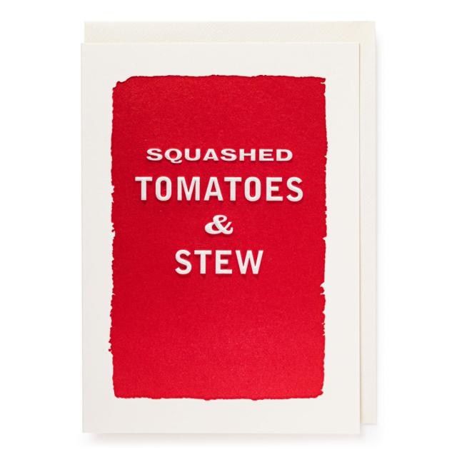 Happy Birthday Squashed Tomatoes