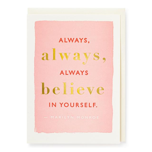 Always, Believe in Yourself